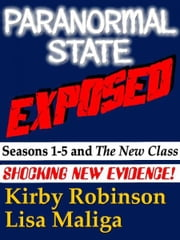 Paranormal State Exposed ebook by Kirby Robinson