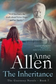 The Inheritance - Gripping dual-time family drama featuring Victor Hugo ebook by Anne Allen