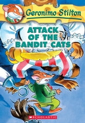 Geronimo Stilton #8: Attack of the Bandit Cats ebook by Geronimo Stilton