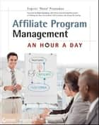 Affiliate Program Management ebook by Evgenii  Prussakov