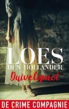 Duivelspact ebook by Loes den Hollander