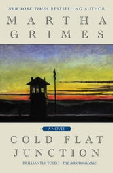 Cold Flat Junction ebook by Martha Grimes