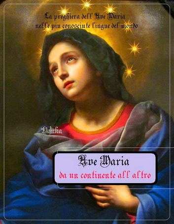 Ave Maria da un continente all'altro ebook by Chiesa Cattolica