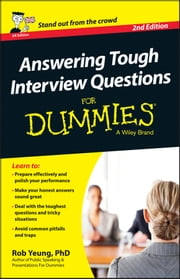Answering Tough Interview Questions For Dummies - UK ebook by Rob Yeung