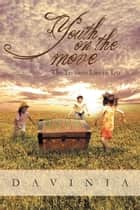 Youth on the Move ebook by Davinia
