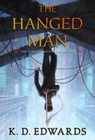 The Hanged Man ebook by K.D. Edwards