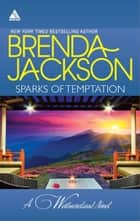 Sparks of Temptation - An Anthology ebook by Brenda Jackson