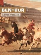 Ben-Hur ebook by Lewis Wallace