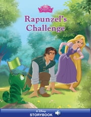 Tangled: Rapunzel's Challenge ebook by Disney Book Group