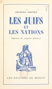 Les juifs et les nations ebook by Jacques Nantet
