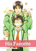 His Favorite, Vol. 7 (Yaoi Manga) ebook by Suzuki Tanaka