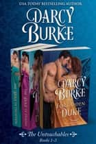 The Untouchables Books 1-3 ebook by Darcy Burke