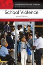 School Violence: A Reference Handbook, 2nd Edition ebook by Laura L. Finley