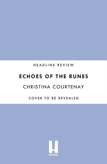 Echoes of the Runes ebook by Christina Courtenay