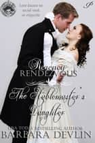 The Stablemaster's Daughter ebook by Barbara Devlin