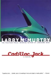 Cadillac Jack - A Novel ebook by Larry McMurtry
