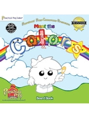 Meet the Colors Board Book ebook by Kathy Oxley