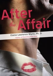 After the Affair ebook by Elaine Lawrence Wynn, Ph.D.