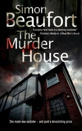 The Murder House ebook by Simon Beaufort
