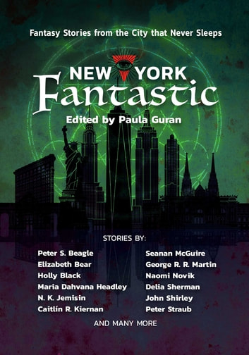 New York Fantastic - Fantasy Stories from the City that Never Sleeps ebook by