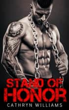 Stand Of Honor ebook by Cathryn Williams
