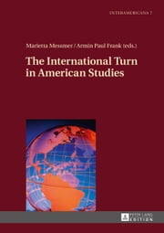The International Turn in American Studies ebook by Marietta Messmer, Armin Paul Frank