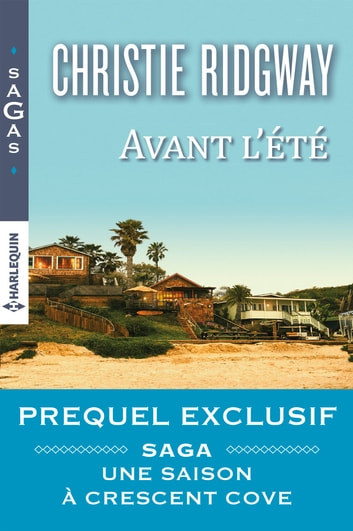 Avant l'été eBook by Christie Ridgway