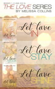 Love Series Box Set ebook by Melissa Collins