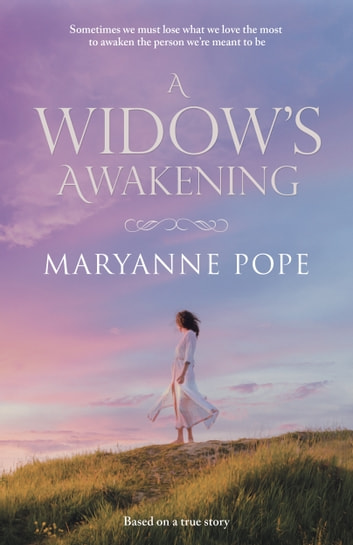 A Widow's Awakening ebook by Maryanne Pope