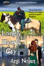 Lonely Hearts Cry ebook by Anji Nolan