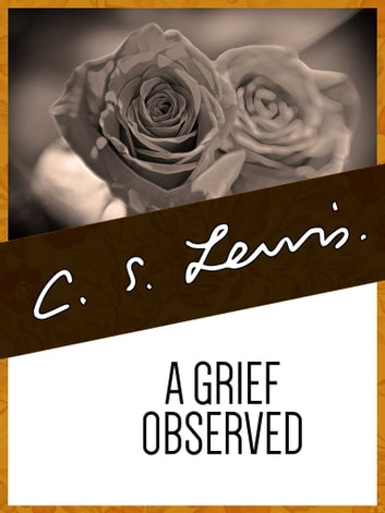 A Grief Observed Ebook