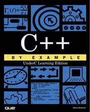 "C++ by Example: ""UnderC"" Learning Edition ebook by Donovan, Steve"