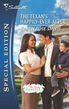 The Texan's Happily-Ever-After ebook by Karen Rose Smith