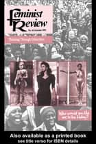 Feminist Review - Issue 45: Thinking Through Ethnicities eBook by The Feminist Review Collective
