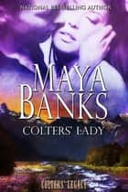 Colters' Lady ebook by Maya Banks