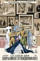 La Ligue des Gentlemen Extraordinaires T01 eBook by Alan Moore, Kevin O'Neill