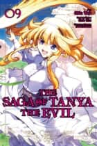 The Saga of Tanya the Evil, Vol. 9 (manga) ebook by Carlo Zen, Chika Tojo, Shinobu Shinotsuki