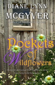 Pockets of Wildflowers ebook by Diane Lynn McGyver