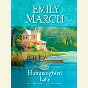 Hummingbird Lake - An Eternity Springs Novel audiobook by Emily March