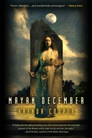 Mayan December ebook by Brenda Cooper