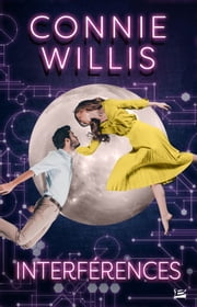 Interférences eBook by Connie Willis