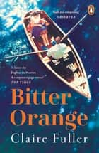 Bitter Orange ebook by