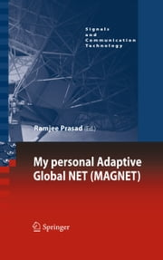 My personal Adaptive Global NET (MAGNET) ebook by Ramjee Prasad