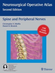 Spine and Peripheral Nerves ebook by Christopher Wolfla,Daniel K. Resnick