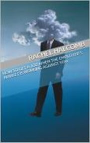 How to Get a Job When the Employer's Market is Working Against You ebook by Rachel Halcomb