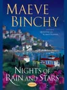 Nights Of Rain And Stars eBook par Maeve Binchy
