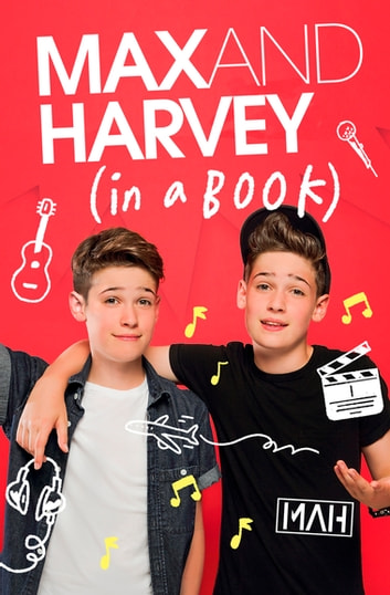 Max and Harvey: In a Book ebook by Max Mills,Harvey Mills