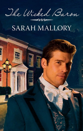 The Wicked Baron ebook by Sarah Mallory
