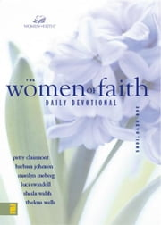 The Women of Faith Daily Devotional ebook by Patsy Clairmont, Barbara Johnson, Marilyn Meberg,...