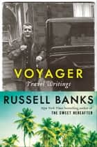 Voyager ebook by Russell Banks